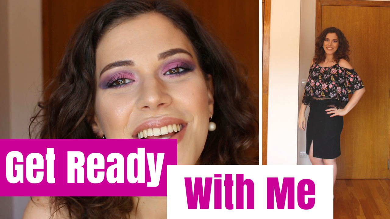 Get Ready With Me - Noite de Verão | Maquilhagem & Moda | Time for Primping