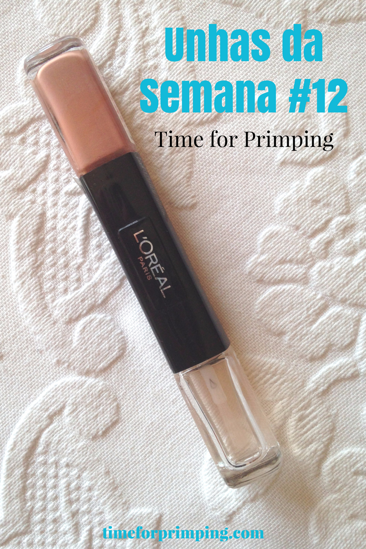 Unhas da Semana #12 - Infalible Gel 012 | Unhas & Manicure | Time for Primping